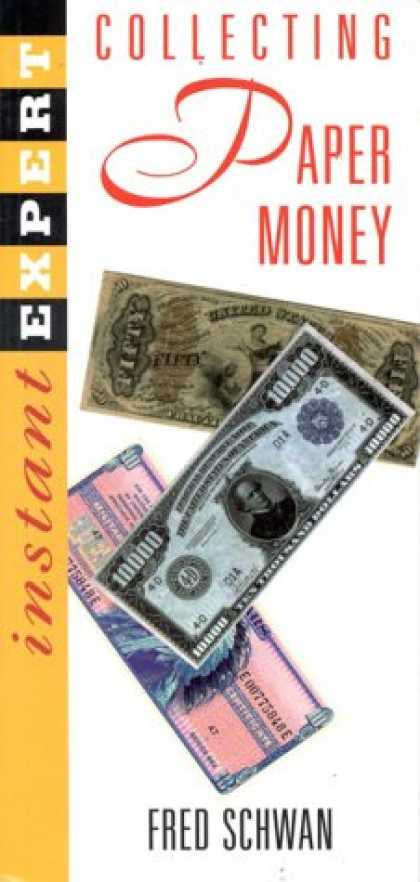 Books About Collecting - Instant Expert: Collecting Paper Money