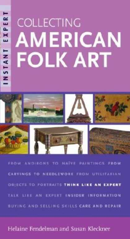Books About Collecting - Instant Expert: Collecting American Folk Art (Instant Expert (Random House))