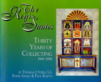 Books About Collecting - The Regis Santos: Thirty Years of Collecting