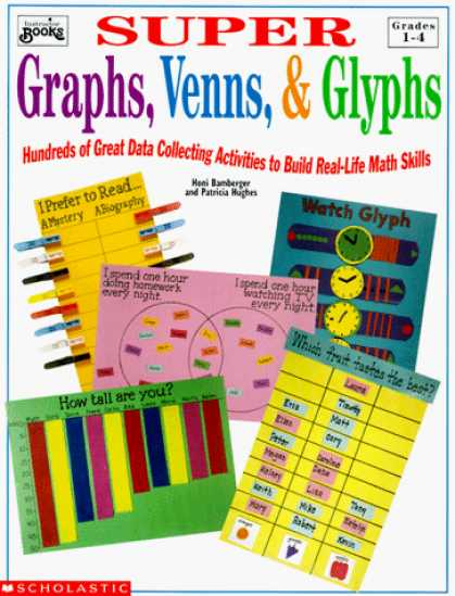 Books About Collecting - Super Graphs, Venns, & Glyphs: Hundreds of Great Data Collecting Activities to B