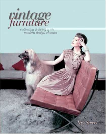 Books About Collecting - Vintage Furniture: Collecting & Living With Modern Design Classics
