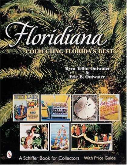 Books About Collecting - Floridiana: Collecting Florida's Best
