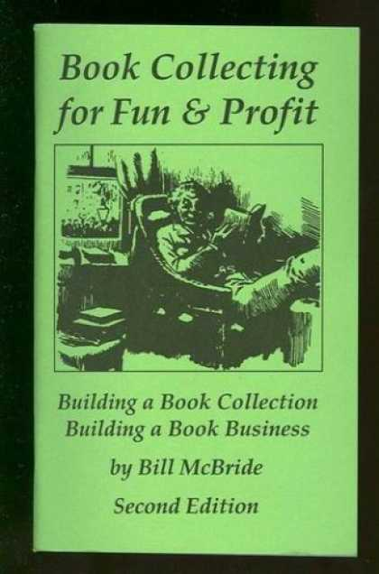 Books About Collecting - Book collecting for fun & profit: Building a book collection : building a book b