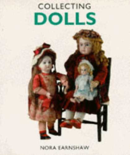 Books About Collecting - Collecting Dolls (Pincushion Press Collectibles Series)