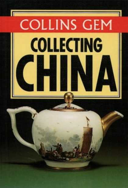 Books About Collecting - Collecting China (Collins Gem)