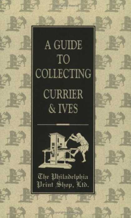 Books About Collecting - A Guide to Collecting Currier & Ives