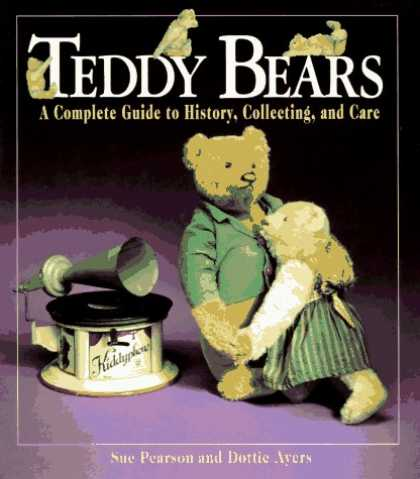 Books About Collecting - Teddy Bears: A Complete Guide to History, Collecting, and Care
