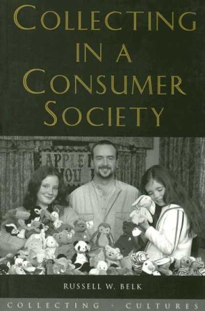 Books About Collecting - Collecting in a Consumer Society (Collecting Cultures)