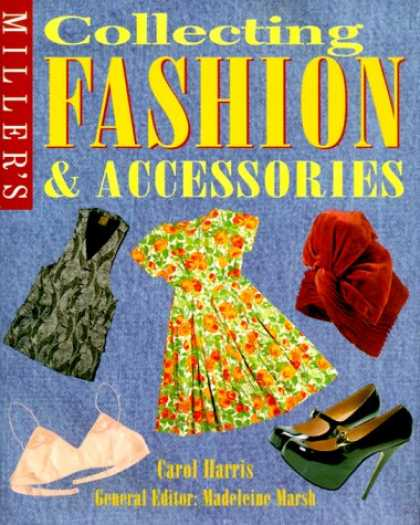 Books About Collecting - Miller's: Collecting Fashion and Accessories