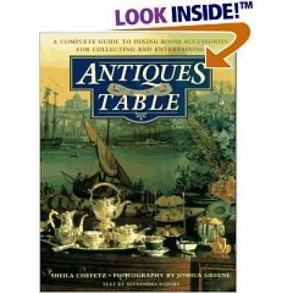 Books About Collecting - Antiques for the Table : A Complete Guide to Dining Room Accessories for Collect