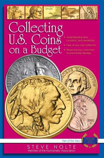 Books About Collecting - Collecting U.S. Coins on a Budget (Numismatic Library)