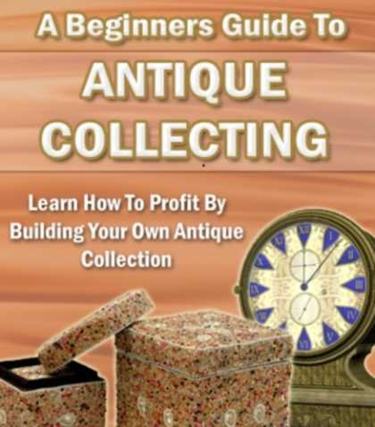Books About Collecting - A Beginner's Guide To Antique Collecting