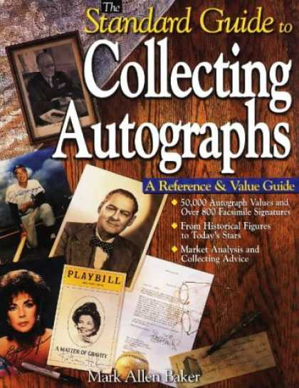 Books About Collecting - The Standard Guide to Collecting Autographs: A Reference & Value Guide