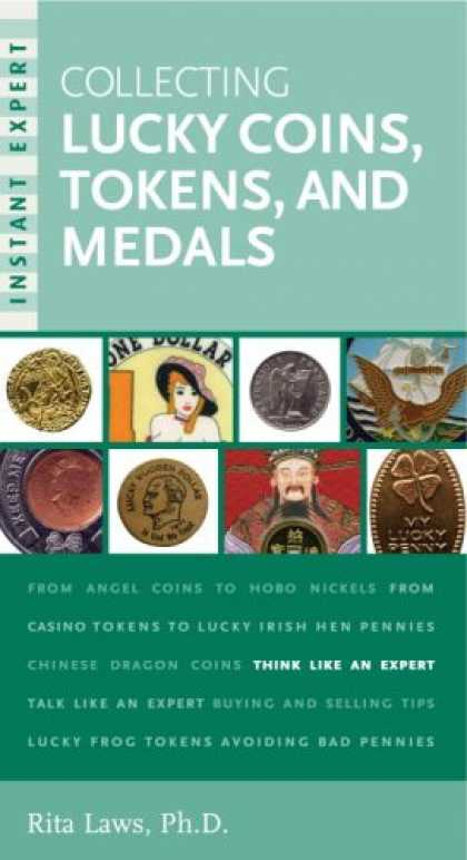 Books About Collecting - Instant Expert: Collecting Lucky Coins, Tokens, and Medals
