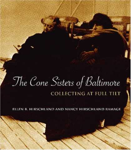 Books About Collecting - The Cone Sisters of Baltimore: Collecting at Full Tilt