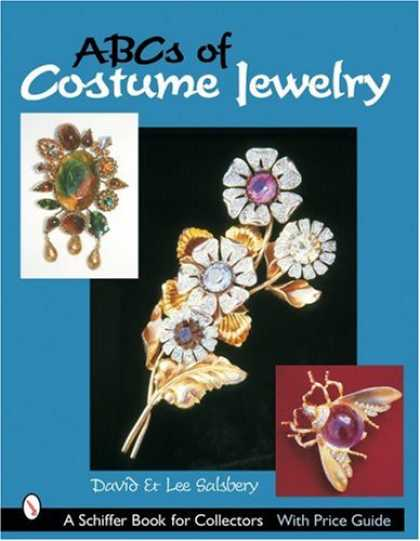 Books About Collecting - Abcs of Costume Jewelry: Advice for Buying & Collecting (Schiffer Book for Colle