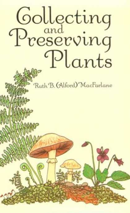 Books About Collecting - Collecting and Preserving Plants