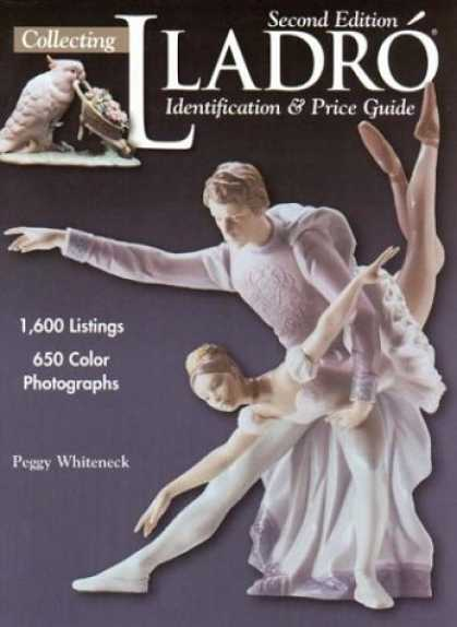 Books About Collecting - Collecting Lladro: Identification & Price Guide
