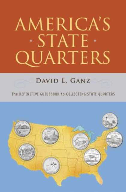 Books About Collecting - America's State Quarters: The Definitive Guidebook to Collecting State Quarters