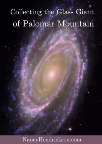 Books About Collecting - Collecting The Glass Giant of Palomar Mountain: Hale Telescope Collectibles