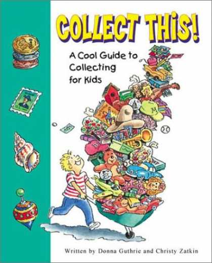 Books About Collecting - Collect This!: A Cool Guide to Collecting for Kids