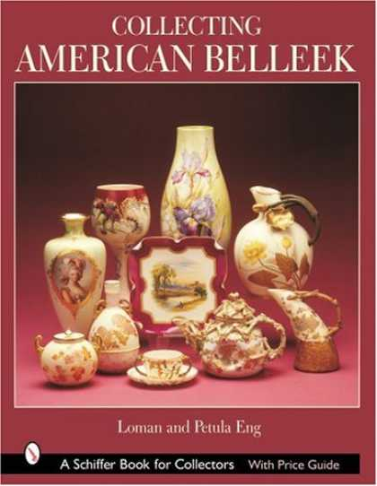 Books About Collecting - Collecting American Belleek (Schiffer Book for Collectors)