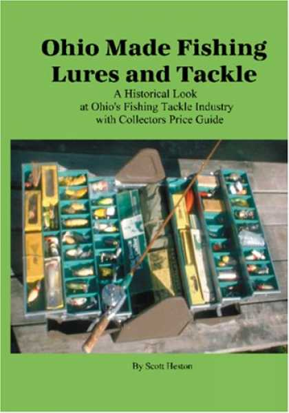 Books About Collecting - Ohio Made Fishing Lures and Tackle