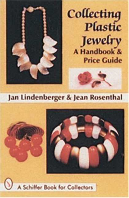 Books About Collecting - Collecting Plastic Jewelry: A Handbook and Price Guide