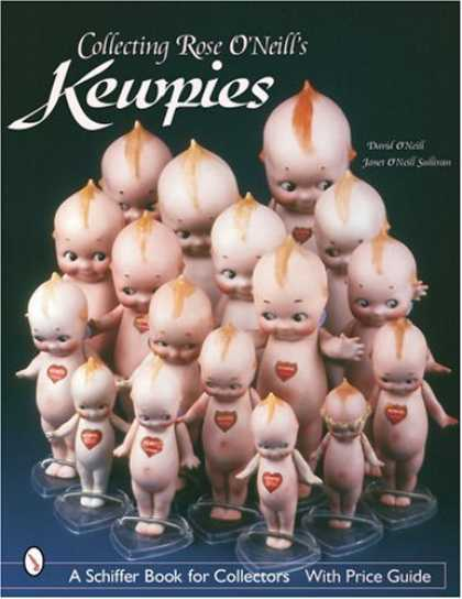 Books About Collecting - Collecting Rose O'Neill's Kewpies (Schiffer Book for Collectors)