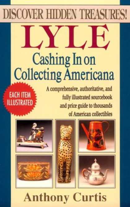 Books About Collecting - Lyle Cashing in on Collecting Americana