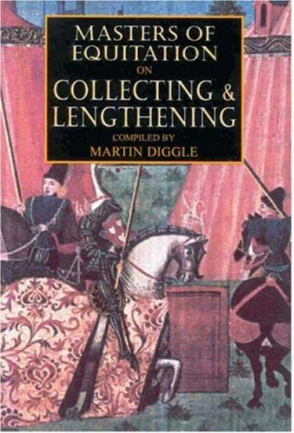 Books About Collecting - Masters of Equitation on Collecting and Lengthening (Masters of Equitation Serie