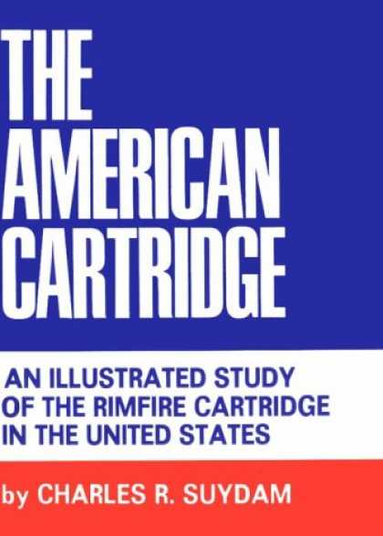 Books About Collecting - American Cartridge