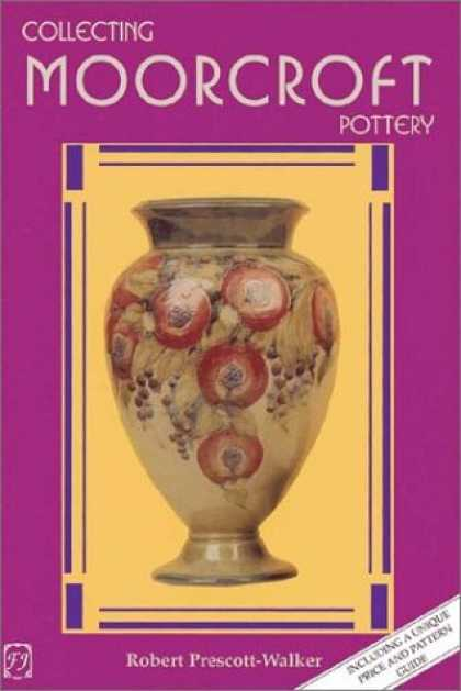 Books About Collecting - Collecting Moorcroft Pottery