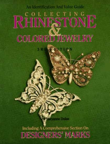 Books About Collecting - Collecting Rhinestone & Colored Stone Jewelry: An Identification & Value Guide (