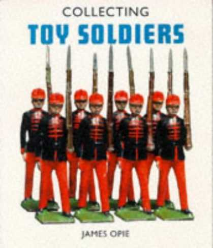Books About Collecting - Collecting Toy Soldiers (Pincushion Press Collectibles Series)