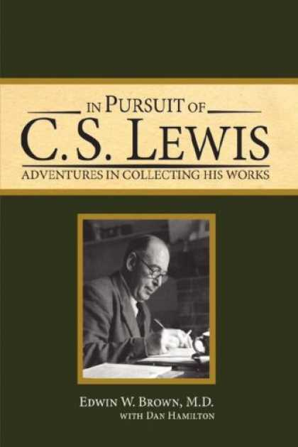 Books About Collecting - In Pursuit of C. S. Lewis: Adventures in Collecting His Works