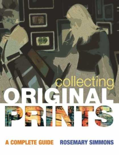 Books About Collecting - Collecting Original Prints: A Complete Guide