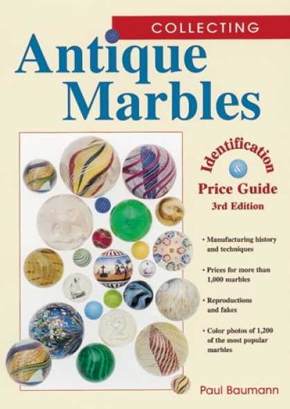 Books About Collecting - Collecting Antique Marbles: Identification & Price Guide