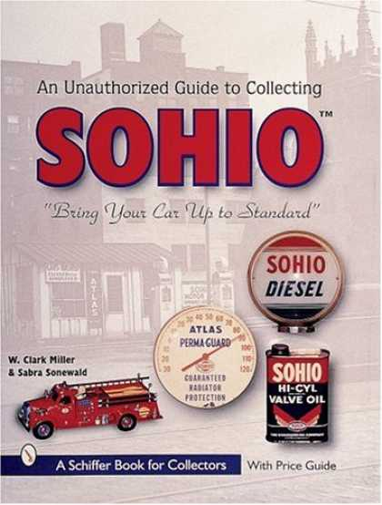 "Books About Collecting - The Unauthorized Guide to Collecting Sohio: ""Bring Your Card Up to Standard"""