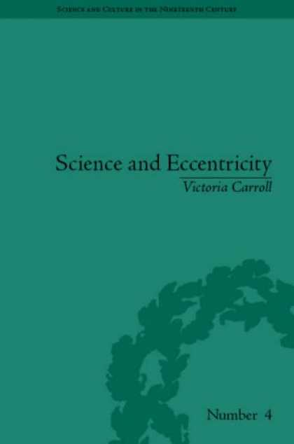 Books About Collecting - Science and Eccentricity: Collecting, Writing and Performing Science for Early N
