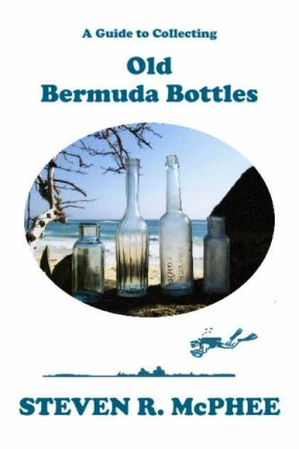 Books About Collecting - A Guide to Collecting Old Bermuda Bottles