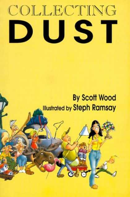 Books About Collecting - Collecting Dust: Being a Collection of Essays, Sketches, Stories, Spoofs, Gags,