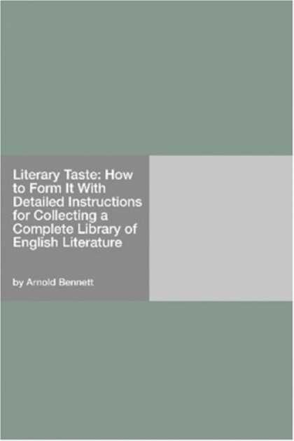 Books About Collecting - Literary Taste: How to Form It With Detailed Instructions for Collecting a Compl