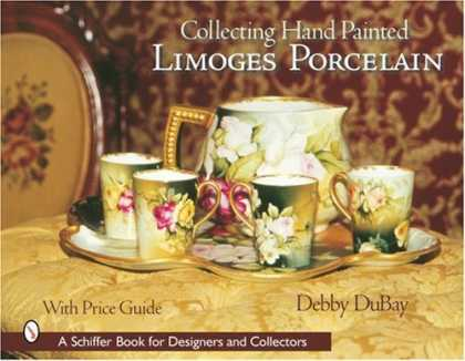 Books About Collecting - Collecting Hand Painted Limoges Porcelain: Boxes to Vases