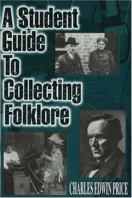 Books About Collecting - A Student Guide to Collecting Folklore