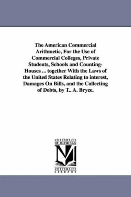 Books About Collecting - The American Commercial Arithmetic, For the Use of Commercial Colleges, Private