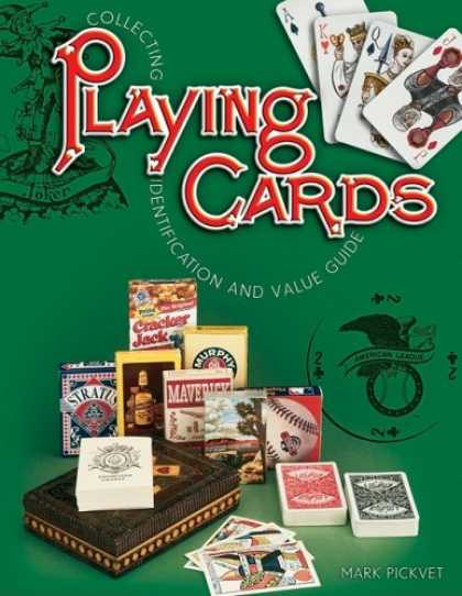 Books About Collecting - Collecting Playing Cards: Identification And Value Guide