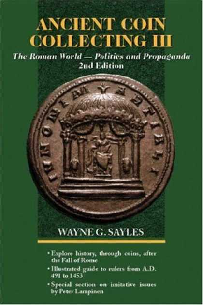 Books About Collecting - Ancient Coin Collecting III: The Roman World - Politics and Propaganda (No. 3)