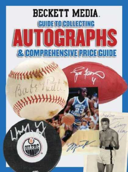 Books About Collecting - Beckett Guide to Collecting Autographs & Comprehensive Price Guide