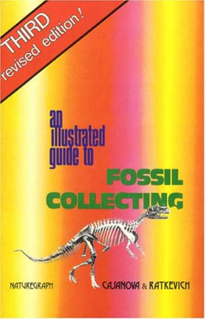 Books About Collecting - Illustrated Guide to Fossil Collecting (Fossils & Dinosaurs)
